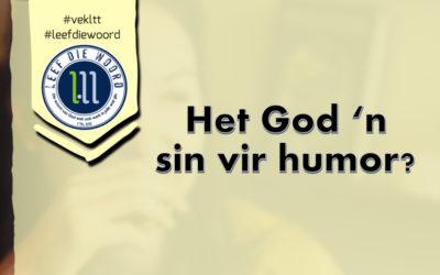 Het God 'n sin vir humor?